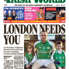Irish World 11 May – London Needs You