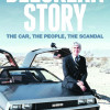 The true story of DeLorean
