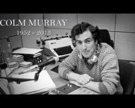 RTE's tribute to Colm Murray
