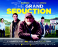 COMPETITION: The Grand Seduction