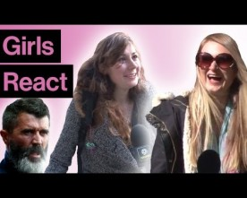 Girls react to Roy Keane's beard