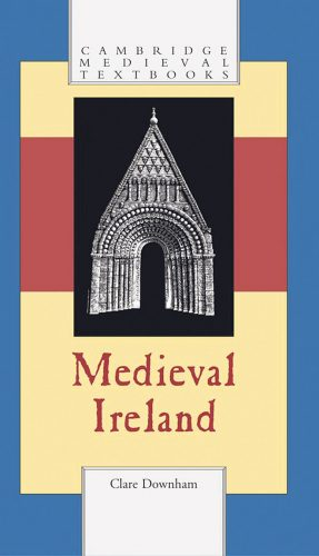 Medieval Ireland Clare Downham text